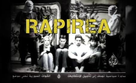 Filmul evenimentelor, de la RAPIREA celor trei jurnalisti romani in Irak si pana la eliberarea lor