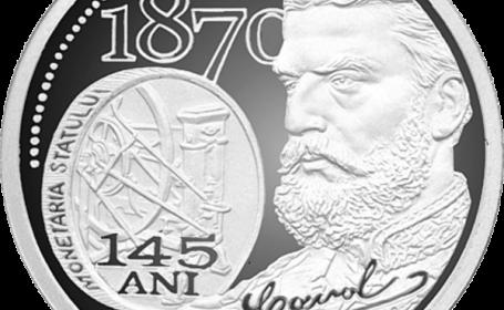 moneda 145 de ani de la infiintarea monetariei statului