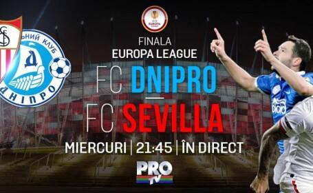 27 mai, IN DIRECT la Pro TV   Dnipro - Sevilla, FINALA Europa League, se vede de la ora 21:45