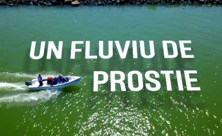 Dunarea - un fluviu de prostie
