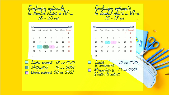 Calendar Evaluare Națională 2021. Când vor avea loc probele scrise și orale