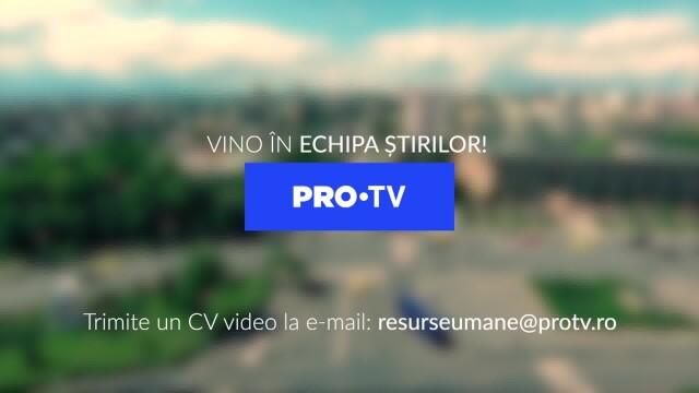 ProTV Iași caută reporterul PROtrivit! Trimite-ne un CV video
