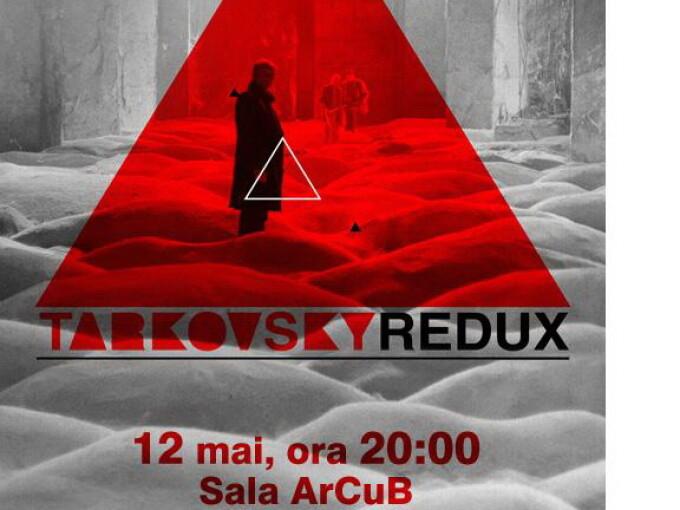 Tarkovsky Redux