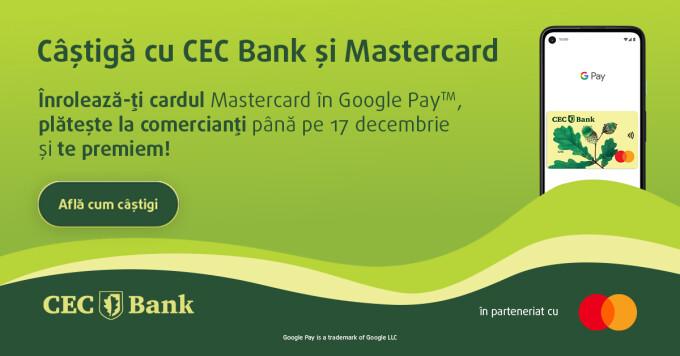 (P) CEC Bank lansează campania #CECtePremiaza pentru posesorii de carduri Mastercard