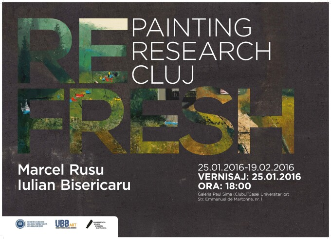 "Expozitia de pictura ,,RE FRESH – PAINTING/ RESEARCH/ CLUJ"", gazduita la UBB"