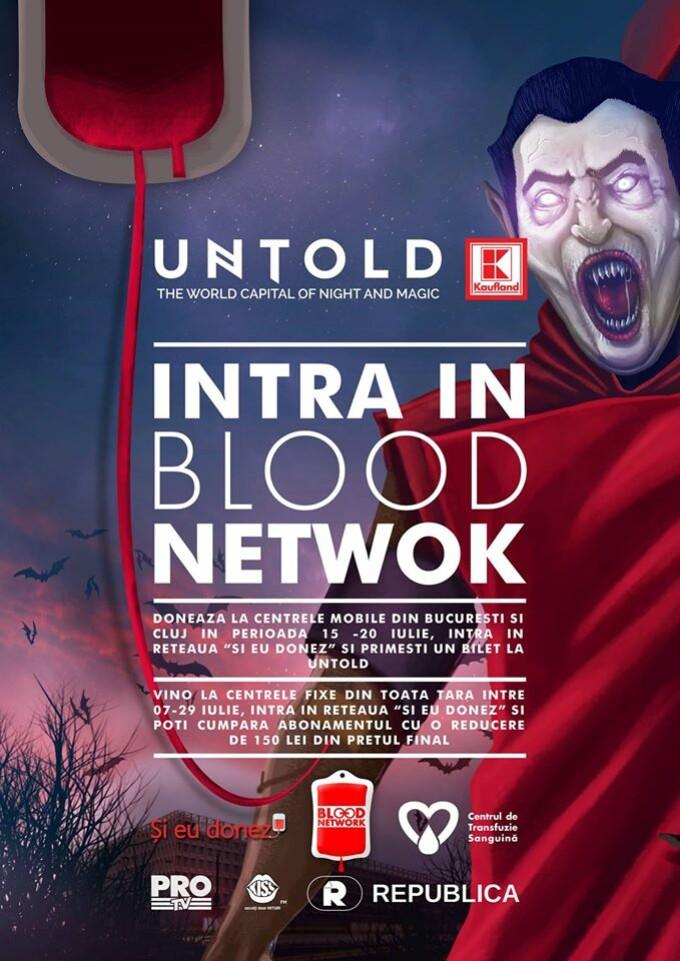 BLOOD NETWORK: Doneaza sange si mergi la UNTOLD!