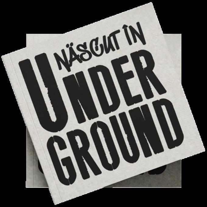 nascut in underground