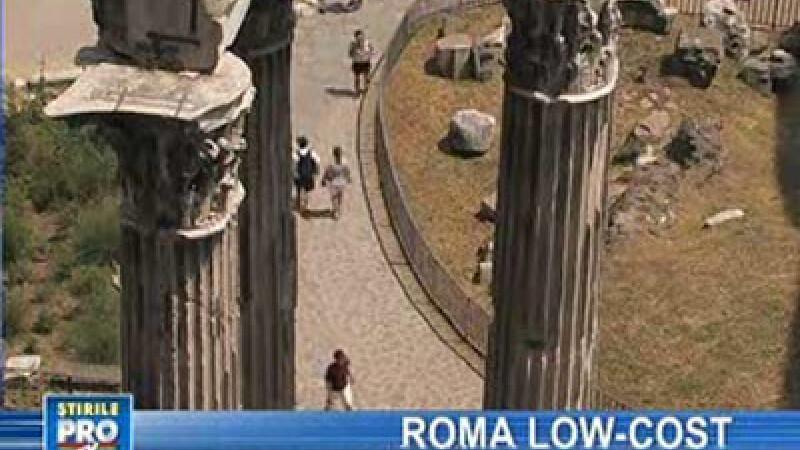 Ponturi pentru o vacanţă ieftină la Roma