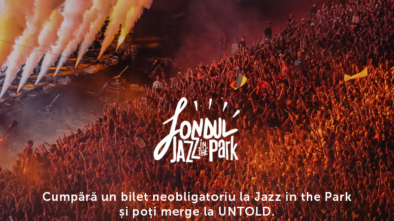 Sustine Fondul Jazz in the Park si poti merge la UNTOLD