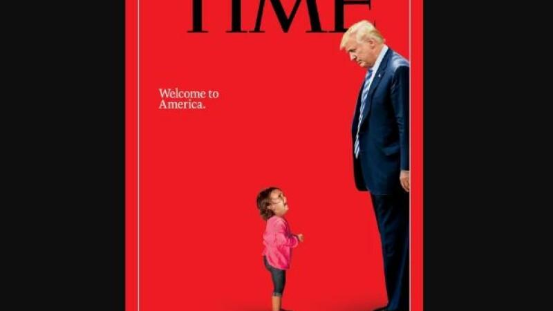 Copertă emoționantă Time: Trump și fetița în lacrimi, devenită simbol în SUA