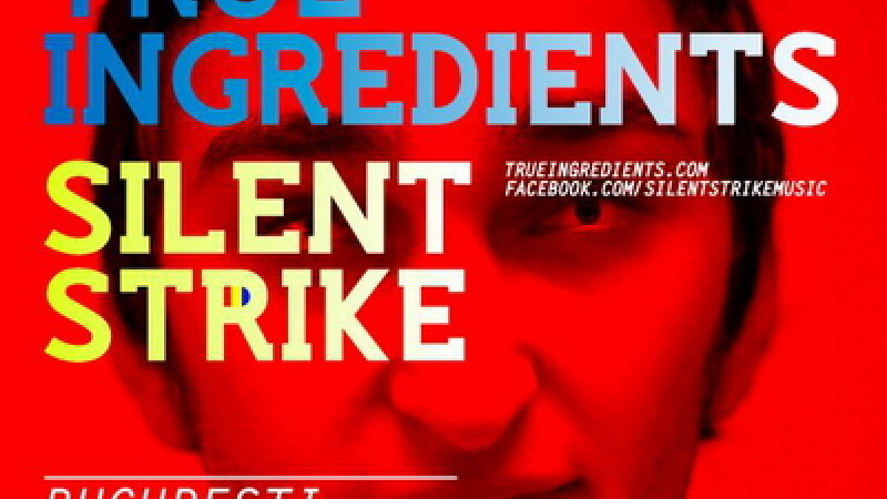 Silent Strike & True Ingredients