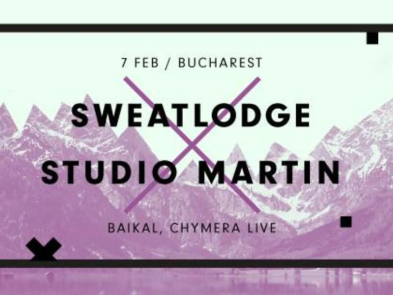 Sweat Lodge - Baikal, Chymera live, Victor Stancov - Studio Martin