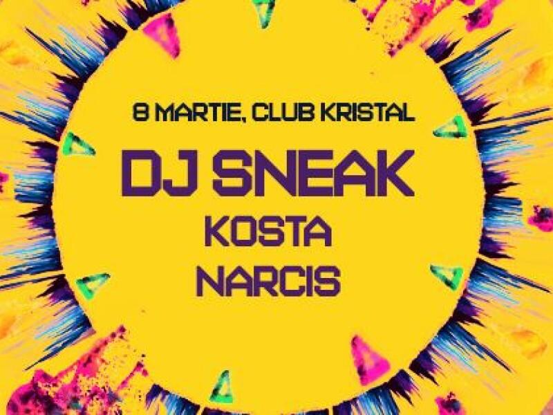 DJ Sneak, Kosta, Narcis - KRISTAL GLAM CLUB
