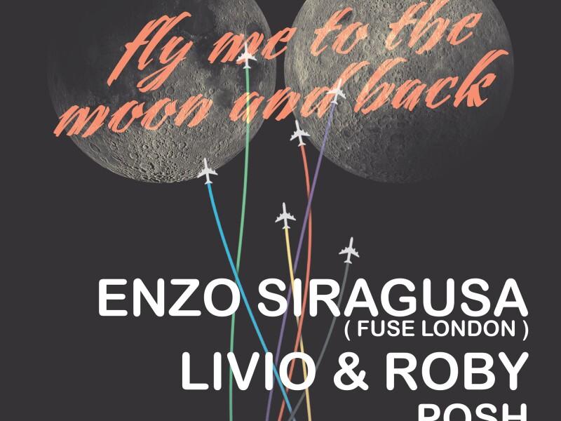 Fly Me to The Moon and Back - Livio Roby, Enzo Siragusa, Posh