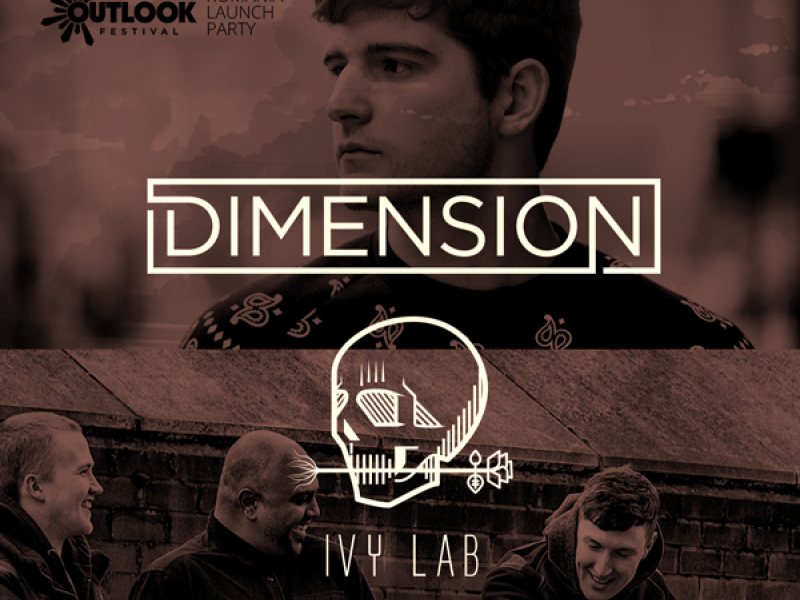 Outlook Festival Romania Launch Party - Dimension, Ivy Lab - Arenele Romane