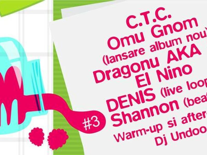 The Jam 3 - C.T.C., Lansare Omu Gnom, Dragonu AKA 47, El Nino, Denis, Shannon, Dj Undoo - Colectiv