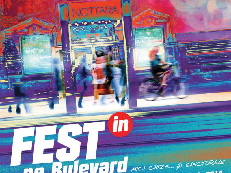Fest(in) pe Bulevard - Teatrul Nottara