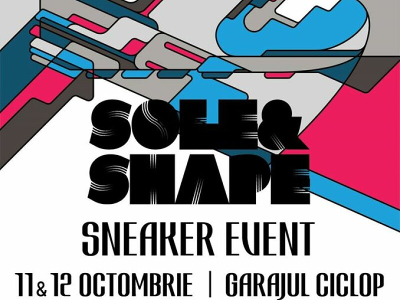 Sole  Shape 2 - Fall Edition - Sneaker Event - Parcare Ciclop