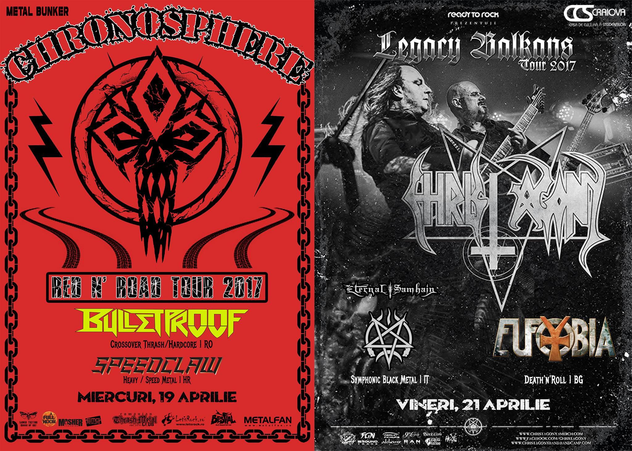 Festivalul Metal Bunker la Craiova, cu trupe din din Croatia, Bulgaria, Grecia, Italia si Polonia. Din Romania: Bulletproof