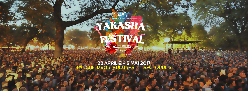 Concert maraton la Yakasha Festival, in minivacanta de 1 Mai: Bregovic, Lipan Tandarica, Zdob si Zdub, Fanfara Ciocarlia