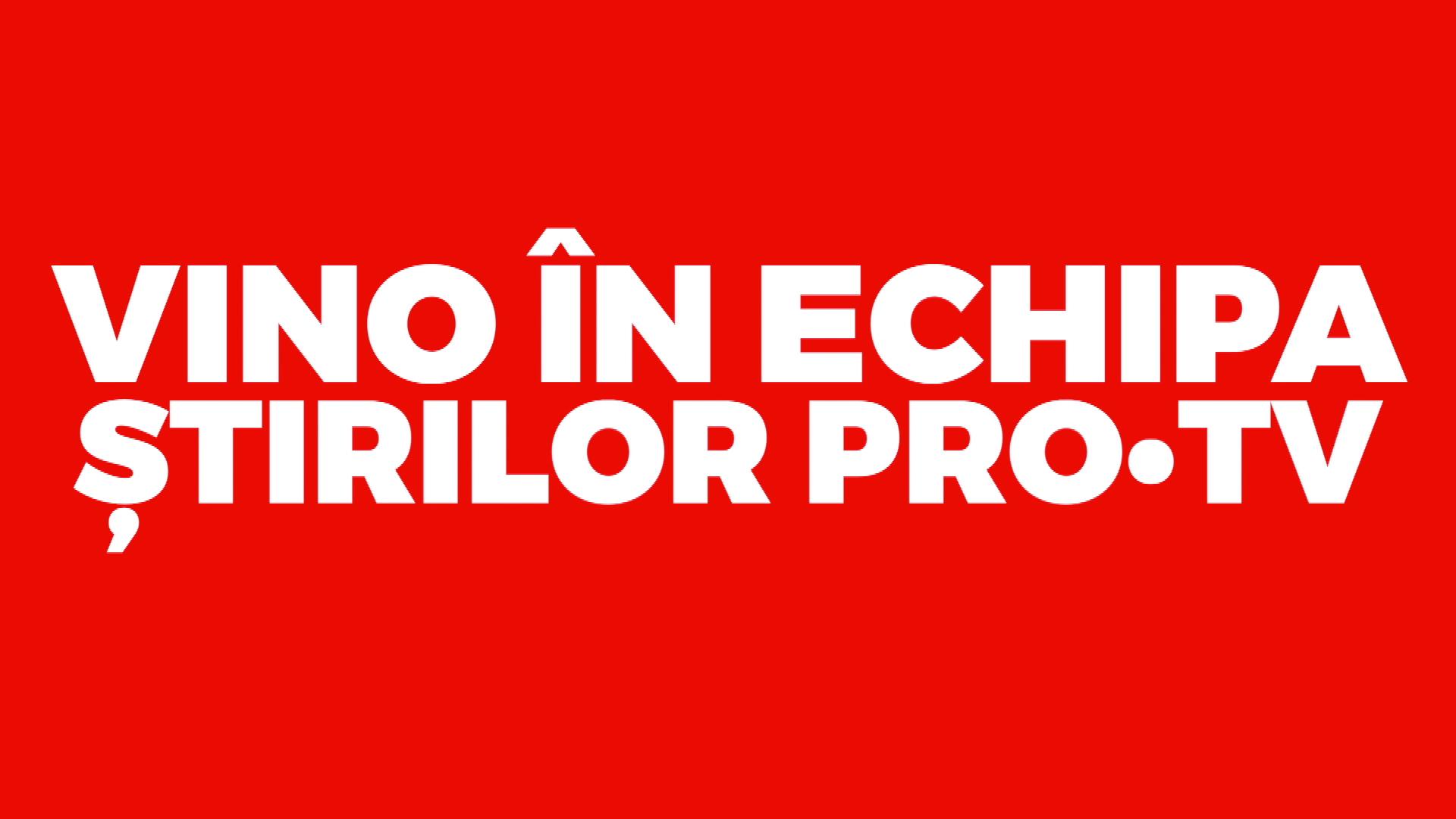 Vrei să fii reporter al Ştirilor ProTV? Află aici ce trebuie să faci