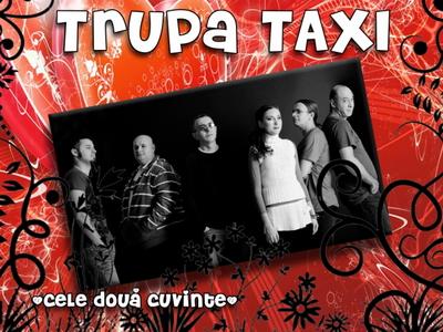 """TAXI lanseaza albumul """"Cele doua cuvinte"""", in concert, de Dragobete"""