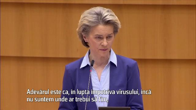 """Ursula von der Leyen recunoaște greșelile din strategia de vaccinare UE. """"Încă nu suntem unde ar trebui"""""""
