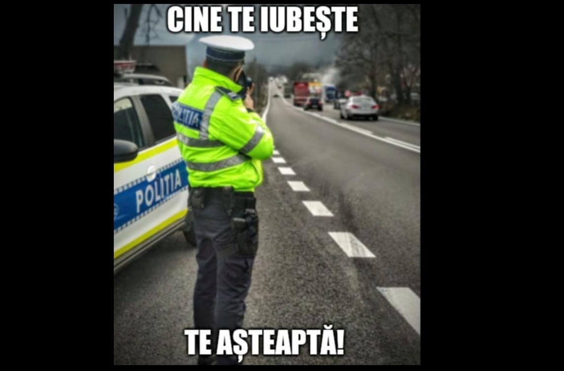 """Mesaj viral pe Facebook, cu un polițist și un radar, de Dragobete: """"Cine te iubește, te așteaptă"""""""