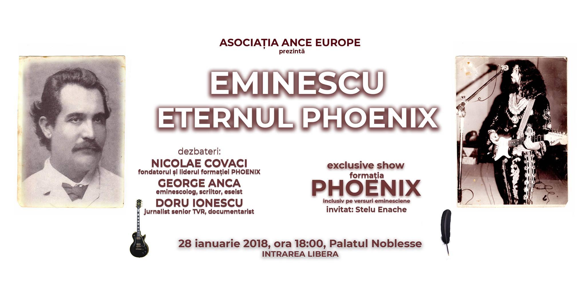 """""""Eminescu, Eternul Phoenix"""". Dezbatere publică, urmată de un concert Phoenix pe versurile poetului"""