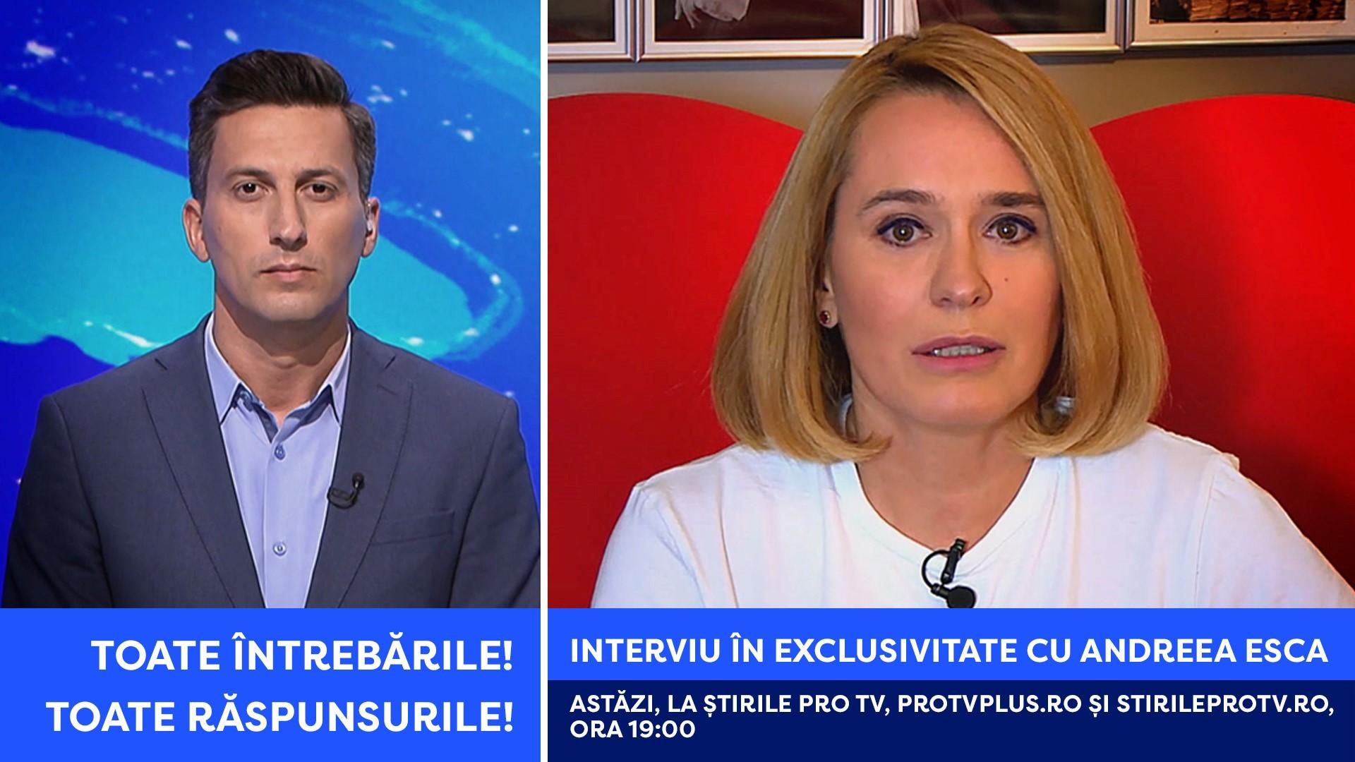 Ce s-a întâmplat cu Andreea Esca: toate întrebările, toate răspunsurile. Interviu azi, la Ştirile ProTV de la ora 19:00