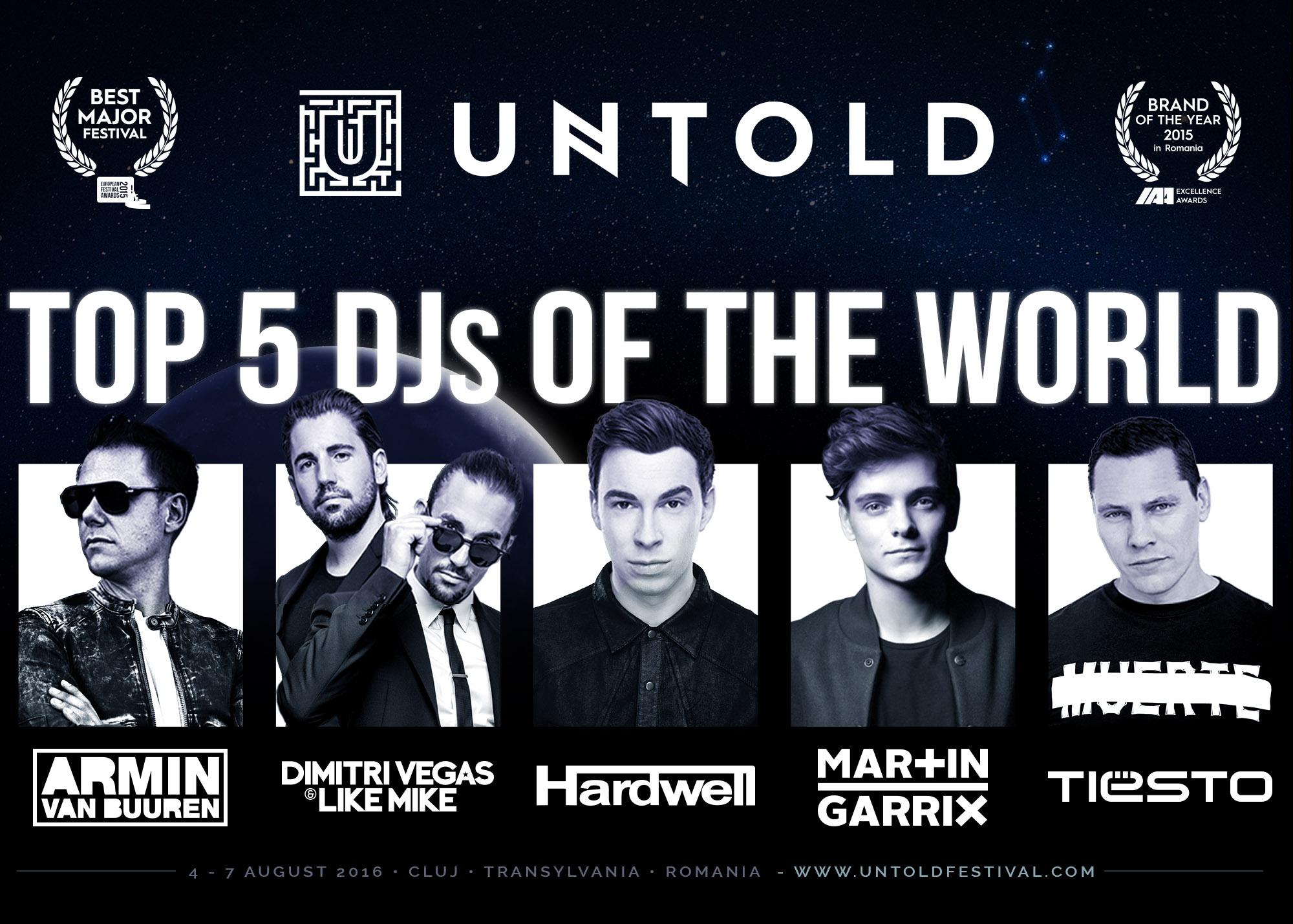 TOP 5 DJ ai lumii, DIMITRI VEGAS&LIKE MIKE, ARMIN van BUUREN, HARDWELL, MARTIN GARRIX si TIESTO la UNTOLD 2016!