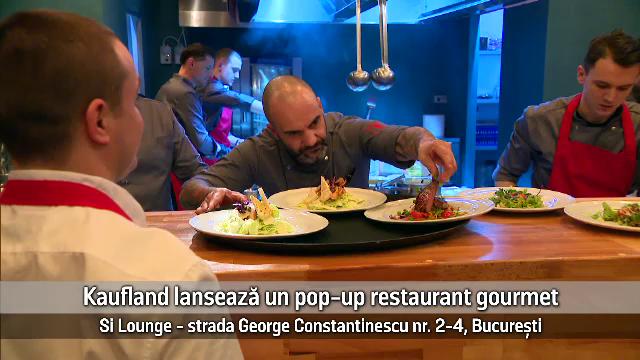 (P) Kaufland lansează un pop-up restaurant gourmet