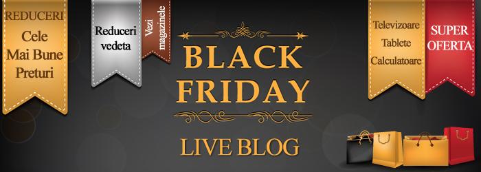 BLACK FRIDAY 2014, LIVE BLOG. Ce magazine au intrat in turul 2 al reducerilor, care a inceput pe 28 noiembrie