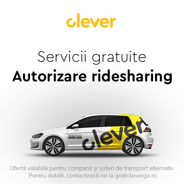 (P) Ești șofer de ridesharing și încă n-ai autorizație? Vino la Clever, te ajutăm noi GRATUIT!