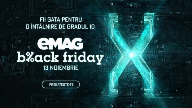 (P) Mâine este eMAG Black Friday: Vezi ce surprize te așteaptă la cel mai așteptat eveniment de shopping al anului!