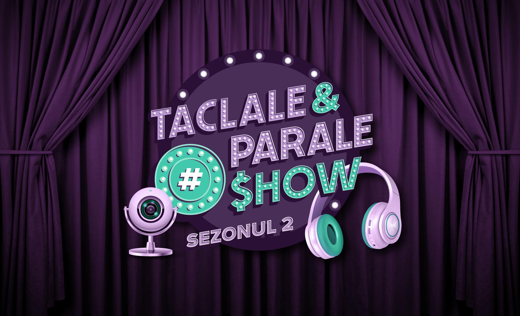 """(P) Confruntare inedită între oameni de business în emisiunea """"La Taclale și Parale"""" pentru promovarea educației financiare"""
