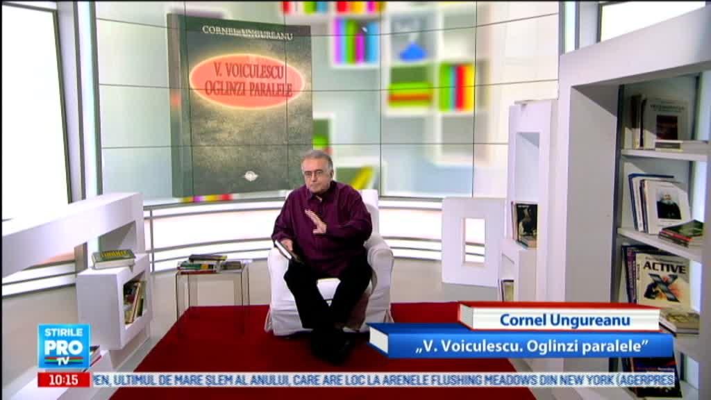 Omul care aduce cartea: Cornel Ungureanu,