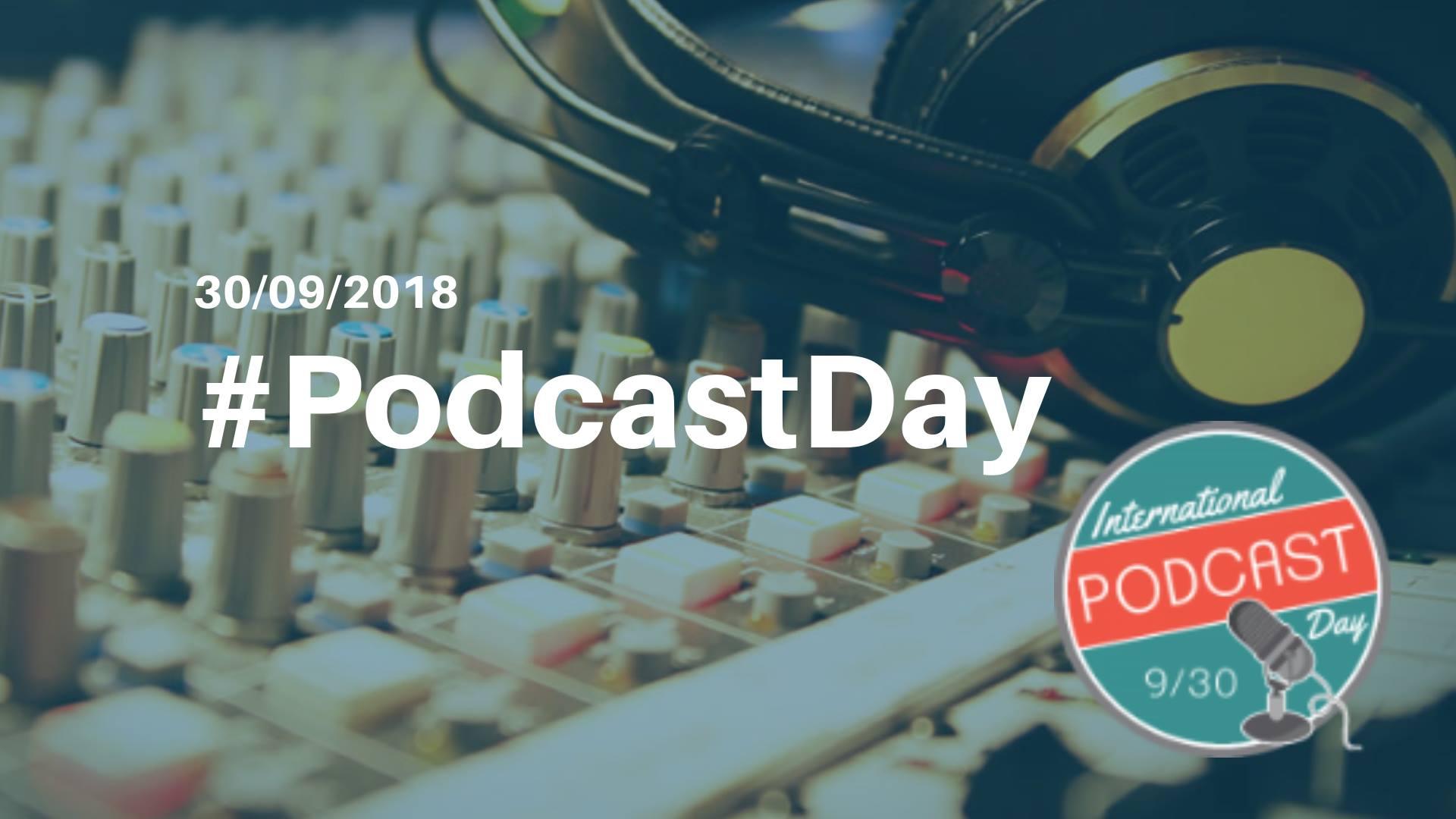 Ziua Internațională a Podcast-ului, sărbătorită pentru prima dată și în România