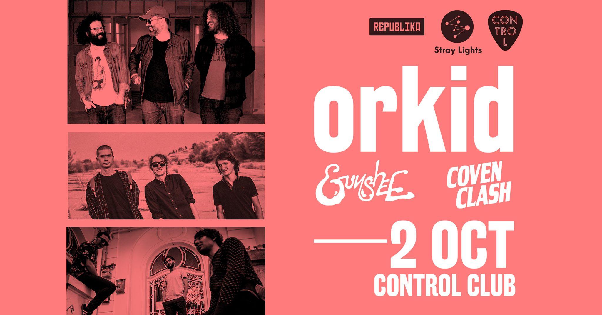 Trupa ORKID își lansează într-un concert primul single de pe viitorul album. Gunshee și Coven Clash, în deschidere