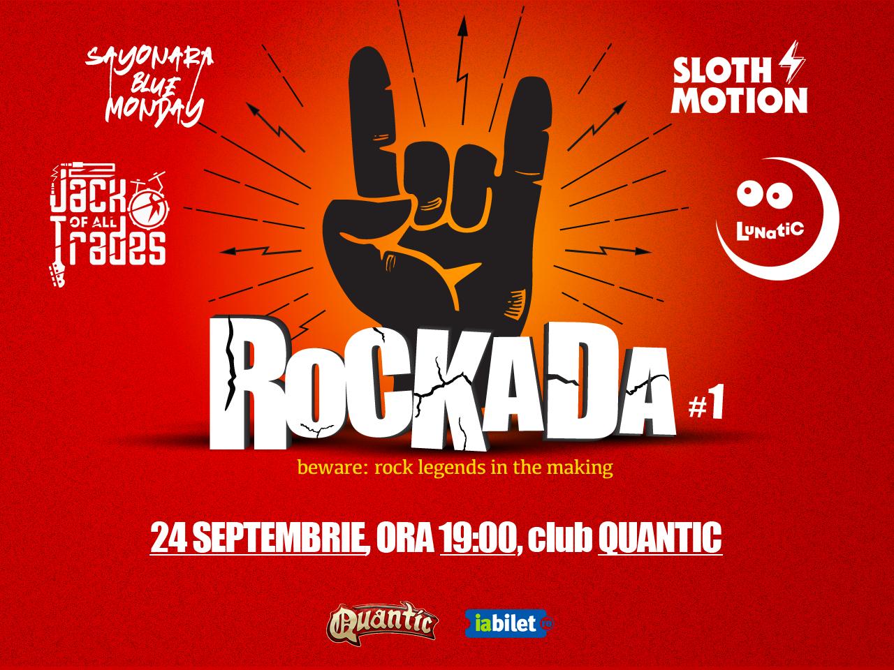 Prima ediție a festivalului ROCKADA are loc în 24 septembrie, în club Quantic din București