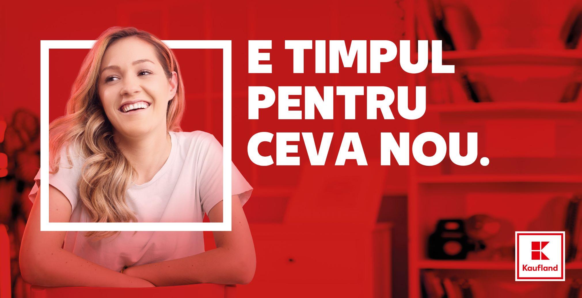 """(P) Kaufland lansează campania de brand de angajator """"E TIMPUL PENTRU CEVA NOU"""""""