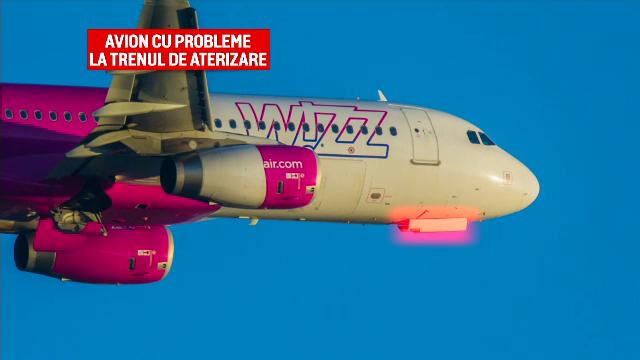 Ce a făcut pilotul avionului Wizz Air, după ce trenul de aterizare s-a blocat înainte de aterizare